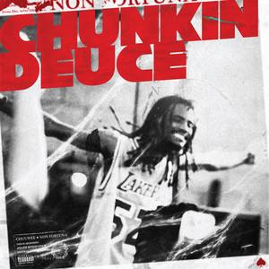 Chunkin Deuce (Remastered)