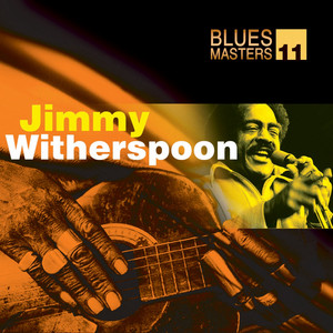 Blues Masters Vol. 11 (Jimmy Witherspoon) album