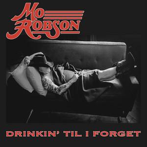 Drinkin' Til I Forget
