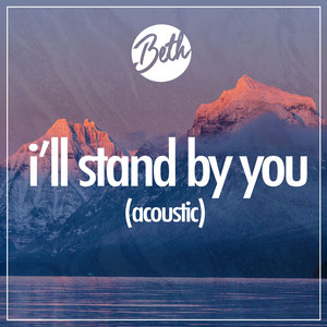 I'll Stand By You (Acoustic)