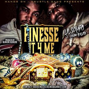 Finesse It 4 Me