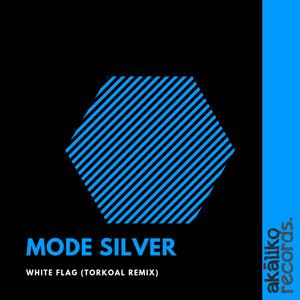 Mode Silver – White Flag (Studio Acapella)