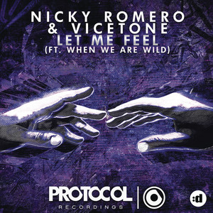 Let Me Feel (feat. When We Are Wild)