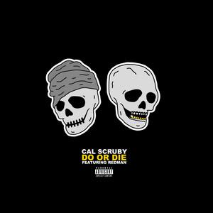 Do Or Die (feat. Redman)