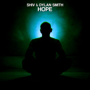 Hope by Shiv, Dylan Smith