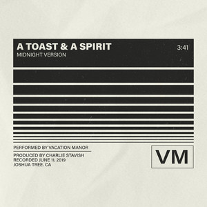 A Toast and a Spirit (Midnight Version) - Single
