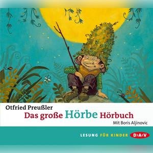 Das große Hörbe-Hörbuch (Lesung) Audiobook