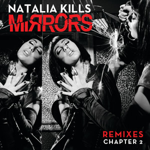 Mirrors (Remixes Chapter 2)
