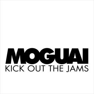 Kick Out The Jams (Single)
