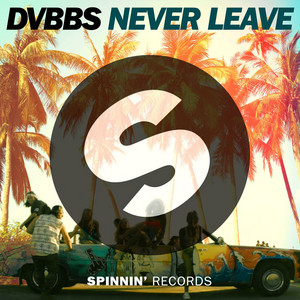 Never Leave (Radio Edit)