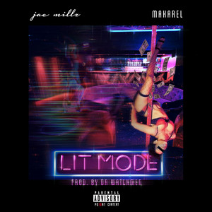 Lit Mode (feat.Makarel)