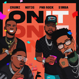 On It (feat. PnB Rock & K1NG)