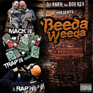 Dj Amen & Box Kev Presents: Mack'n, Trap'n, & Rap'n
