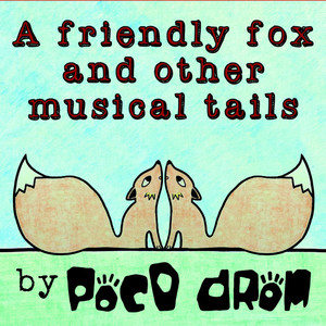 A Friendly Fox and Other Musical Tails