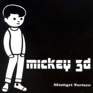 Mickey 3D - Mistigri Torture