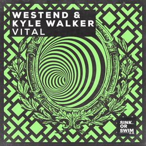 Vital by Westend, Kyle Walker