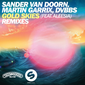 Gold Skies (Remixes)