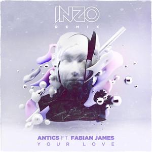 Your Love (Inzo Remix)
