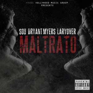 Maltrato (feat. Bryant Myers & Larry Over)