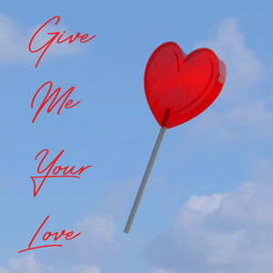 Give Me Your Love (Version Française)