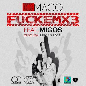 FUCKEMX3 (feat. Migos) - Single