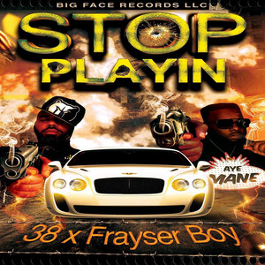 Stop Playin