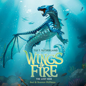 The Lost Heir - Wings of Fire 2 (Unabridged) Audiobook