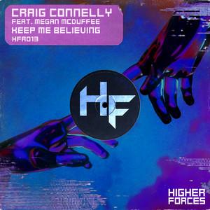 Craig Connelly ft Megan McDuffee – Keep Me Believing (Studio Acapella)