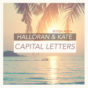 Capital Letters (Bossa Nova)