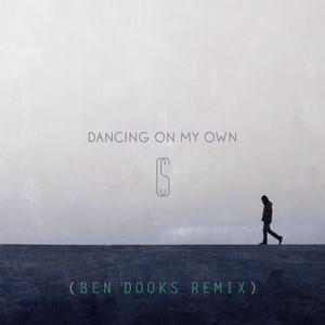 Dancing On My Own (Ben Dooks Remix)