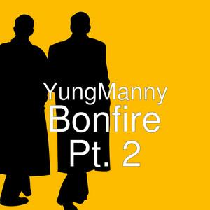 Bonfire, Pt. 2