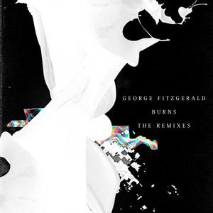 George FitzGerald · Burns (DJ Seinfeld Remix)