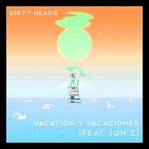 Vacation y Vacaciones (feat. Jon Z)