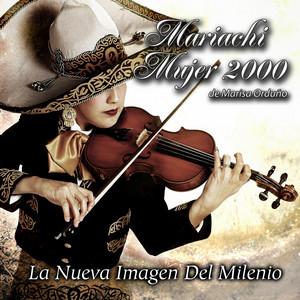Tema Mujer 2000 by Mariachi Mujer 2000 De Marisa Orduño
