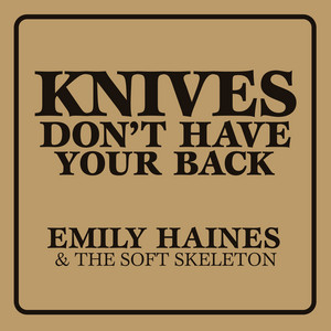 Knives Don't Have Your Back album