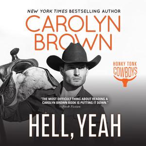 Hell, Yeah - Honky Tonk Cowboys, Book 2 (Unabridged)
