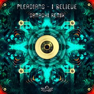 I Believe (Samadhi Remix)