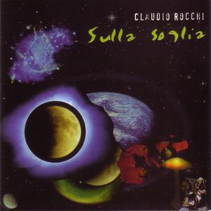 Sulla Soglia - Claudio Rocchi