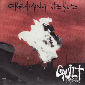 Creaming Jesus