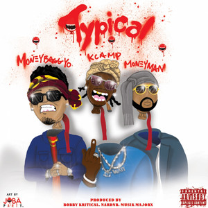Typical (feat. Moneybagg Yo & Money Man)