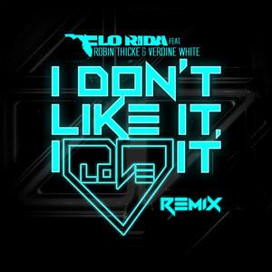 I Don't Like It, I Love It (feat. Robin Thicke & Verdine White) [Noodles Remix]