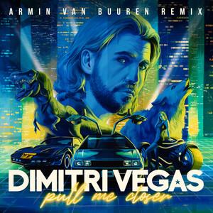 Pull Me Closer (Armin van Buuren Remix)