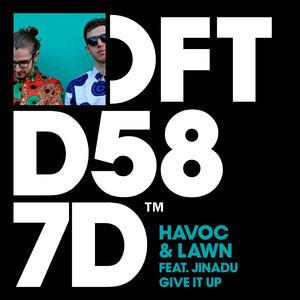 Havoc & Lawn ft Jinadu – Give It Up (Studio Acapella)