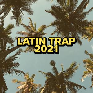 Latin Trap 2021