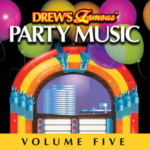 Drew's Famous Party Music Vol. 5 album