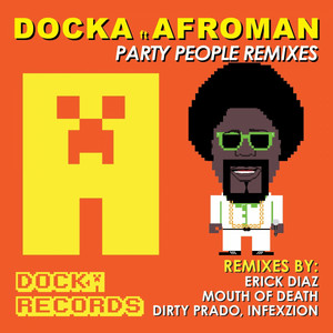 Party People (feat. AFROMAN)