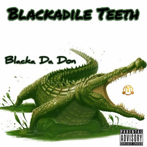 Blackadile Teeth