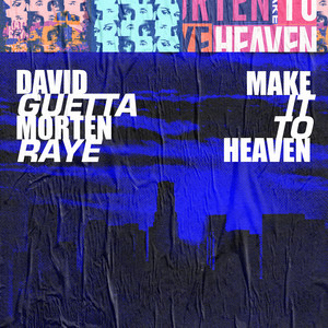 Make It To Heaven (with Raye) [Extended]