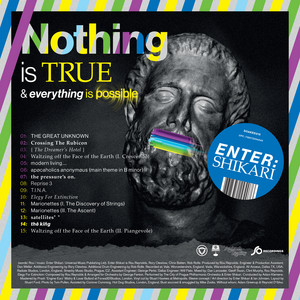 Enter Shikari  Nothing Is True & Everything Is Possible :Replay