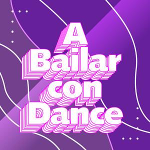 A bailar con Dance